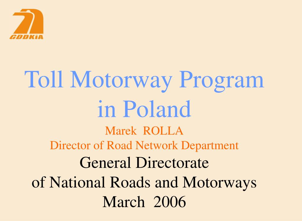 Toll Motorway Program in Poland