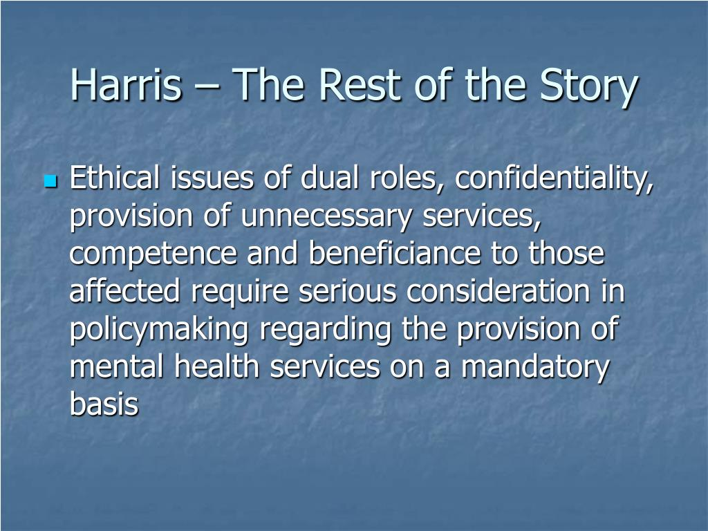 Harris – The Rest of the Story