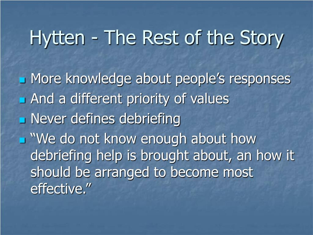 Hytten - The Rest of the Story