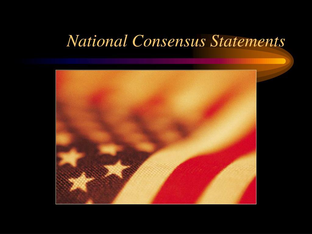 National Consensus Statements