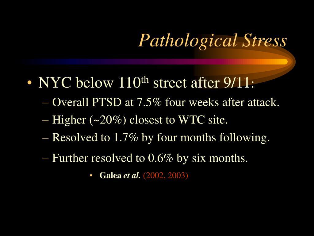 Pathological Stress