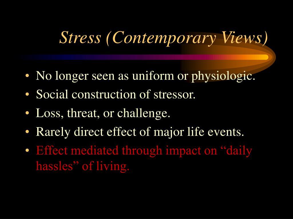 Stress (Contemporary Views)