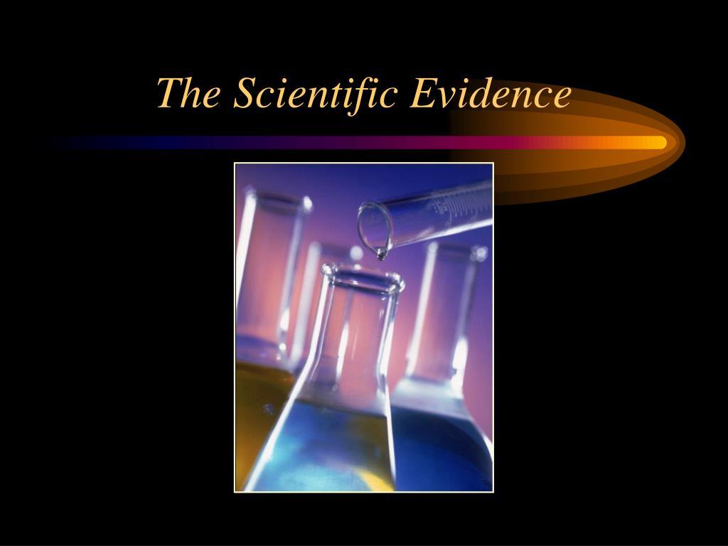 The Scientific Evidence