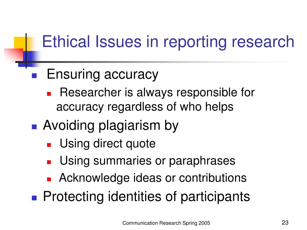 Ethical Issues in reporting research