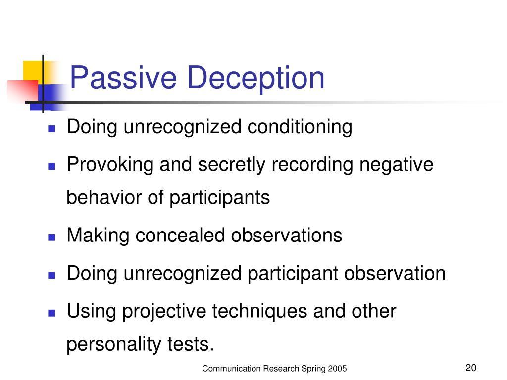 Passive Deception
