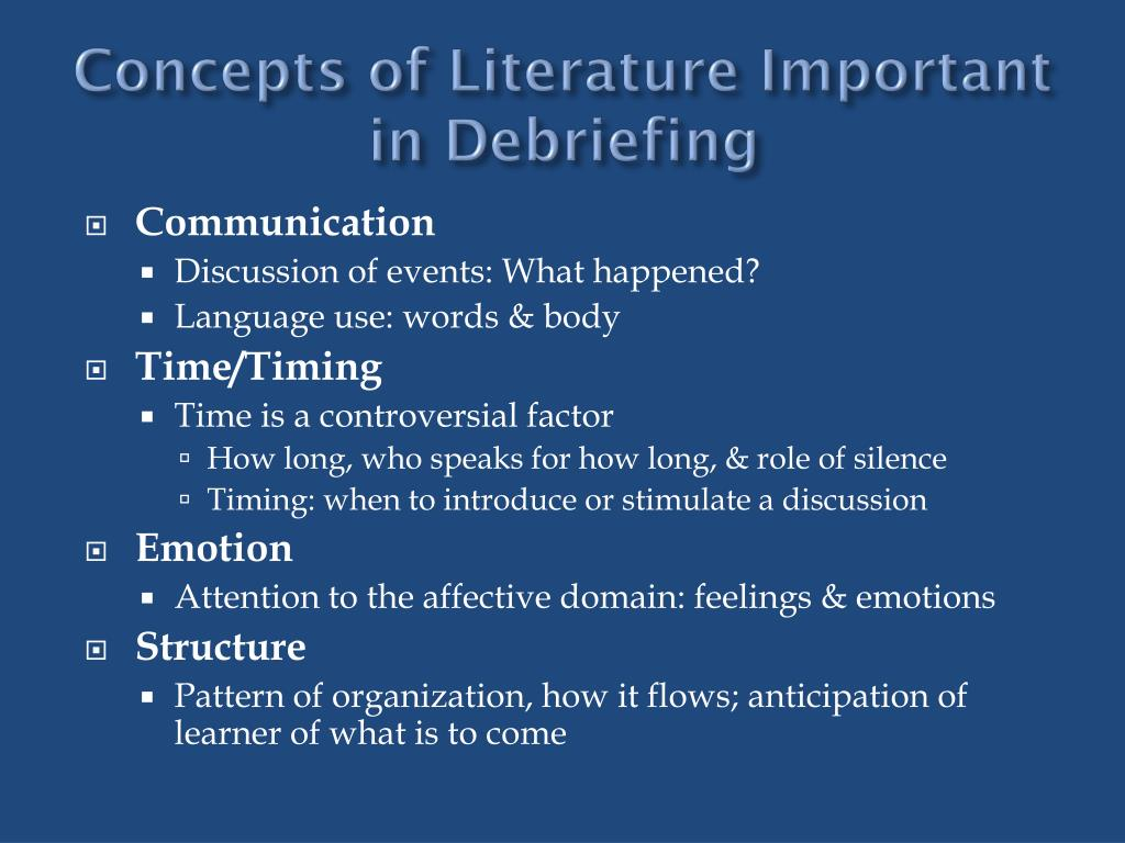 Concepts of Literature Important in Debriefing