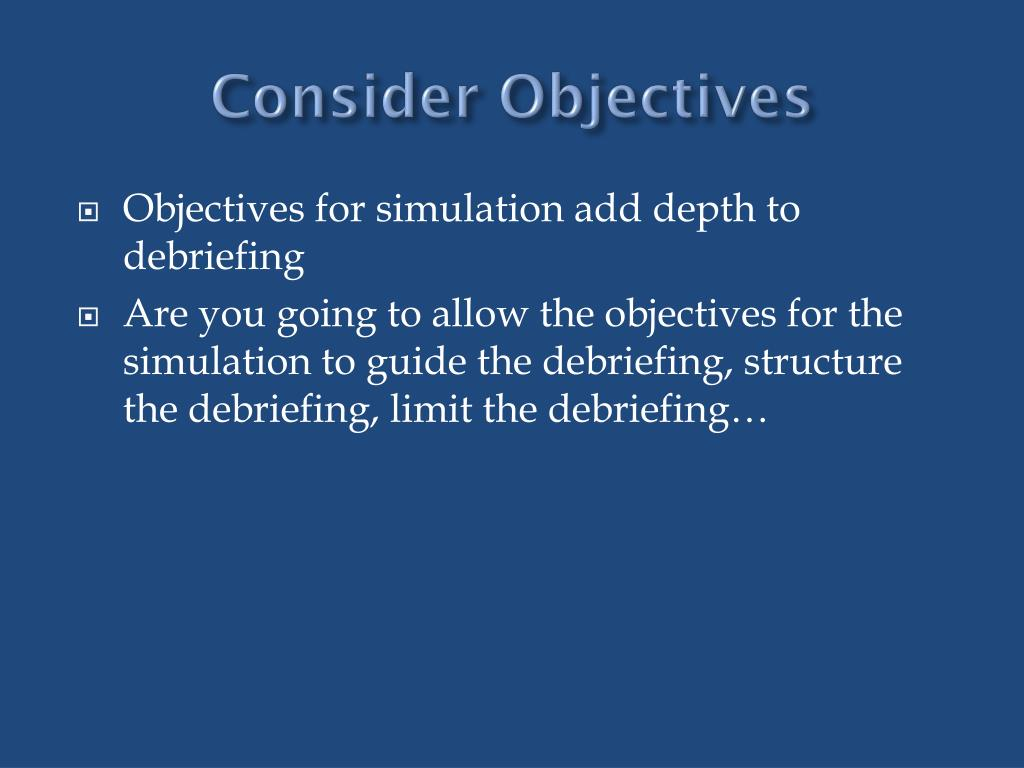 Consider Objectives