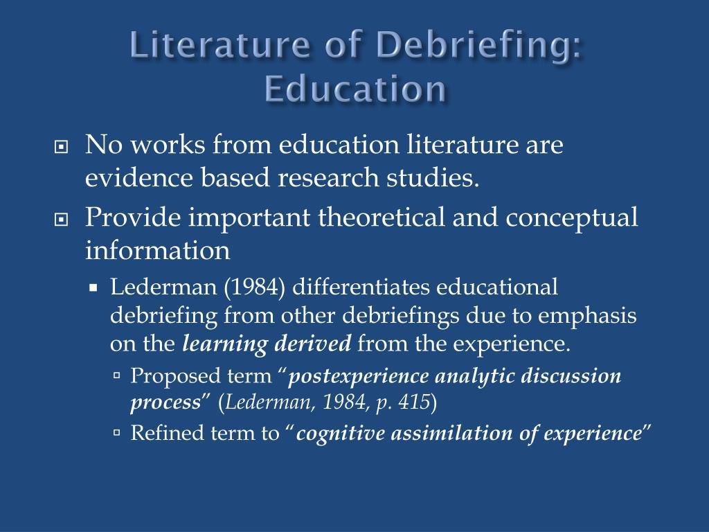 Literature of Debriefing: Education