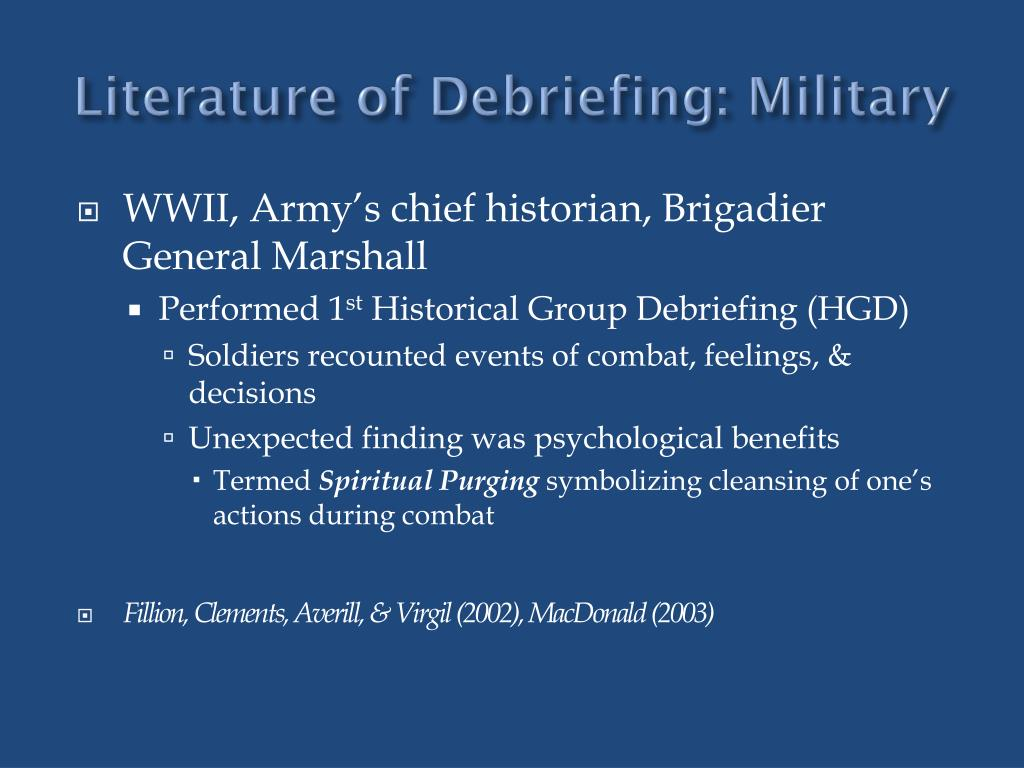 Literature of Debriefing: Military