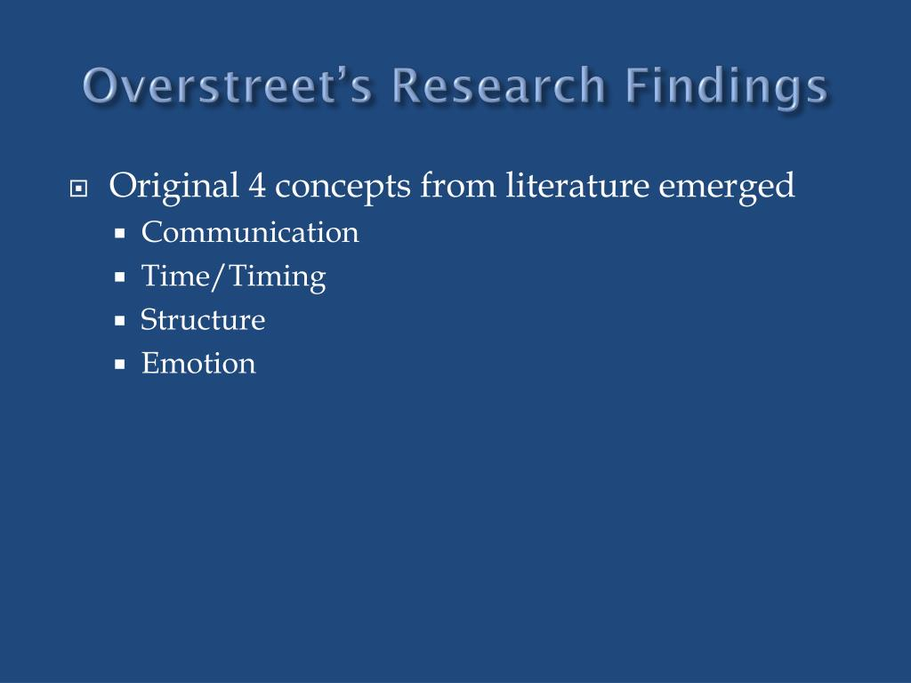Overstreet's Research Findings