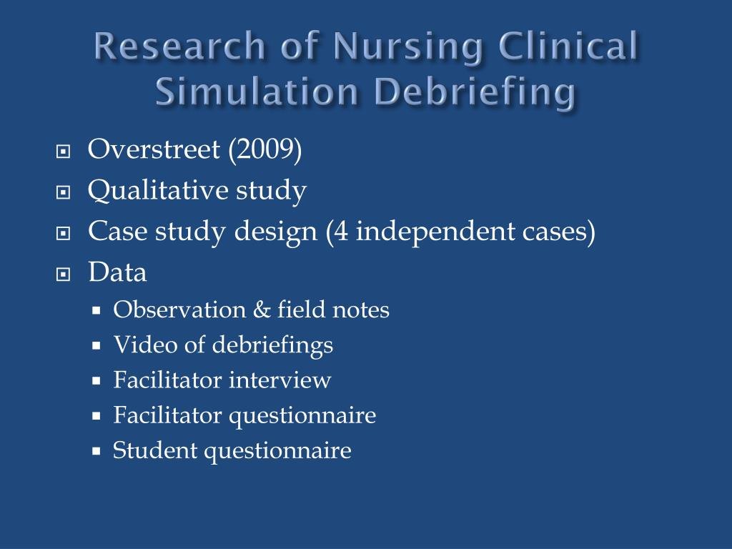 Research of Nursing Clinical Simulation Debriefing