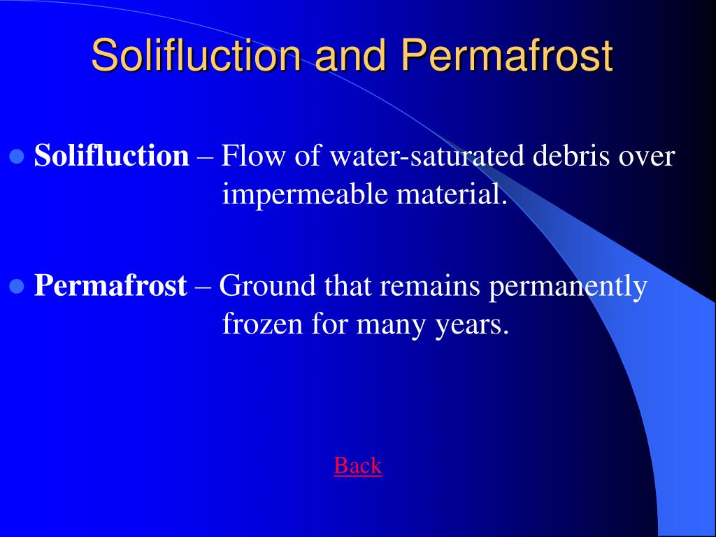 Solifluction and Permafrost