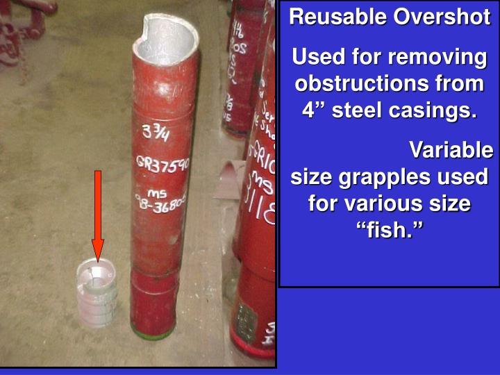 Reusable Overshot