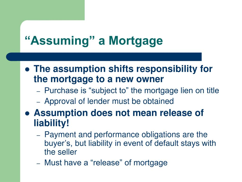 """Assuming"" a Mortgage"