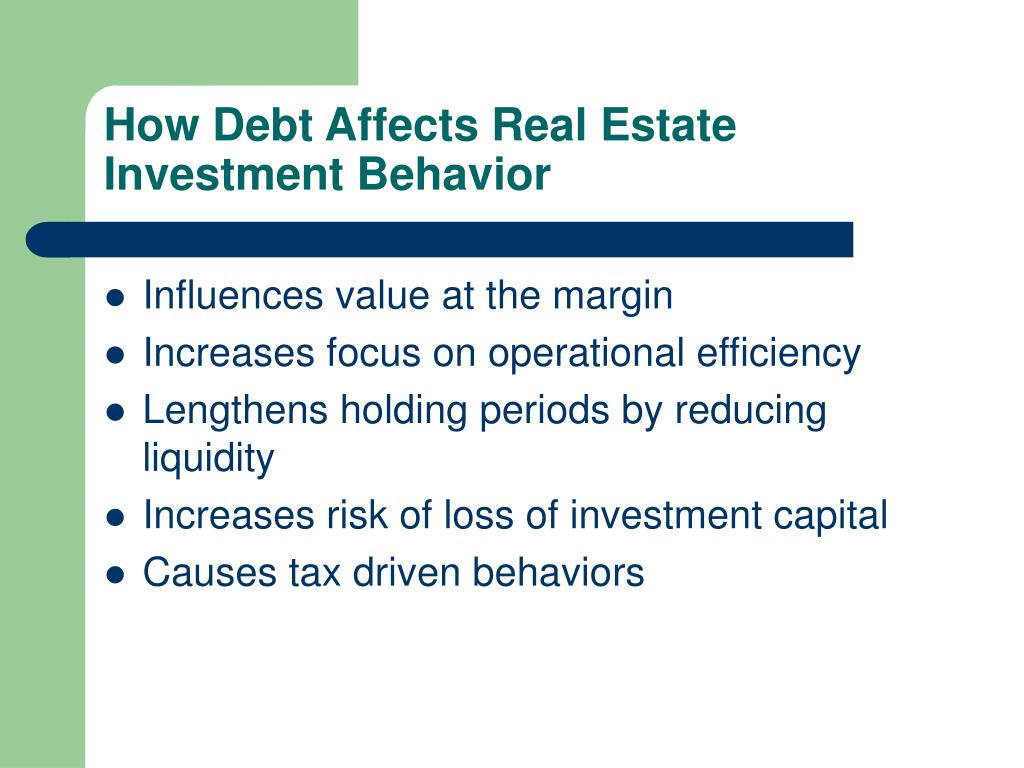 How Debt Affects Real Estate Investment Behavior