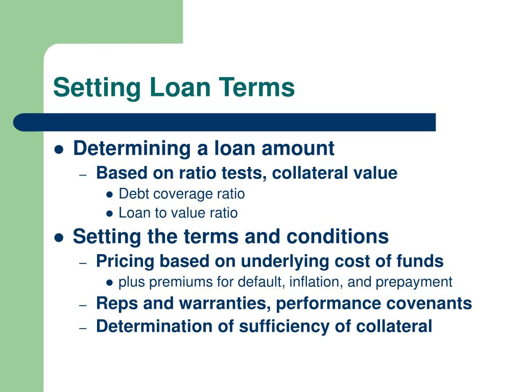 Setting Loan Terms