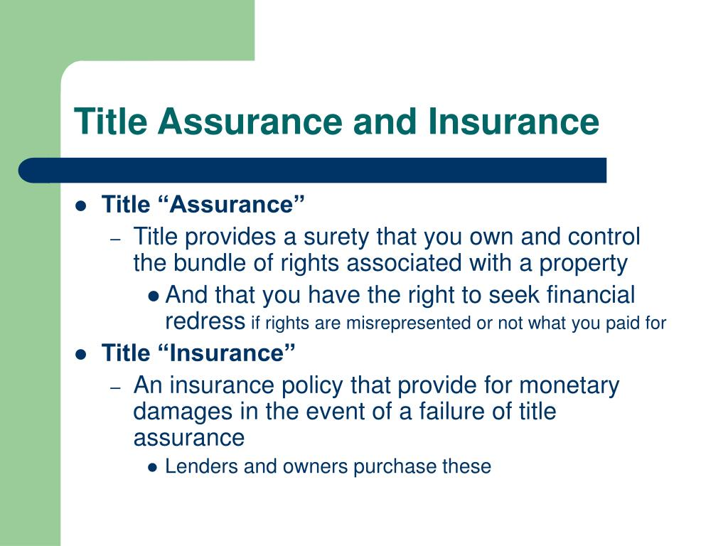 Title Assurance and Insurance