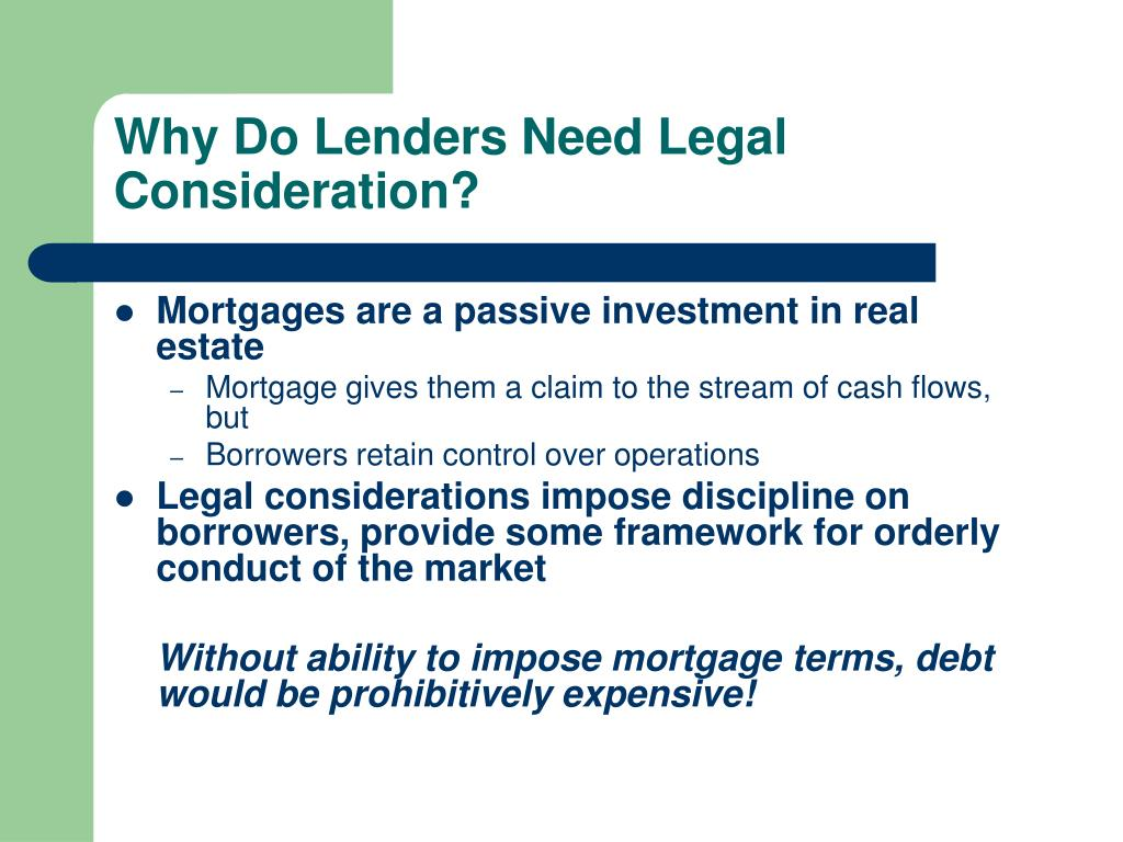 Why Do Lenders Need Legal Consideration?