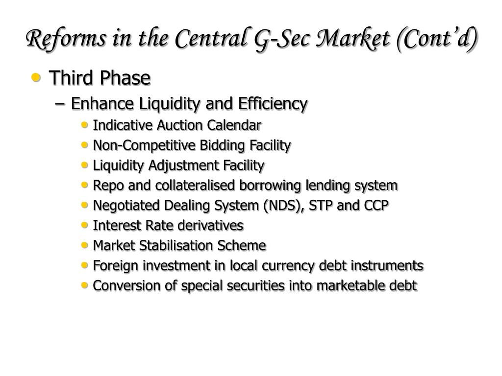 Reforms in the Central G-Sec Market (Cont'd)