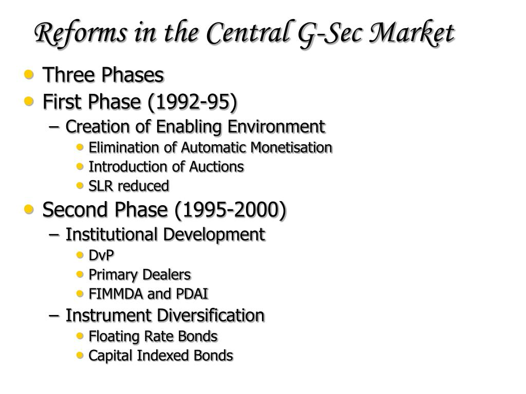 Reforms in the Central G-Sec Market
