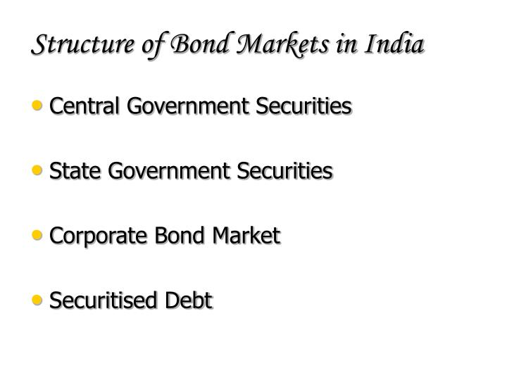 Structure of bond markets in india