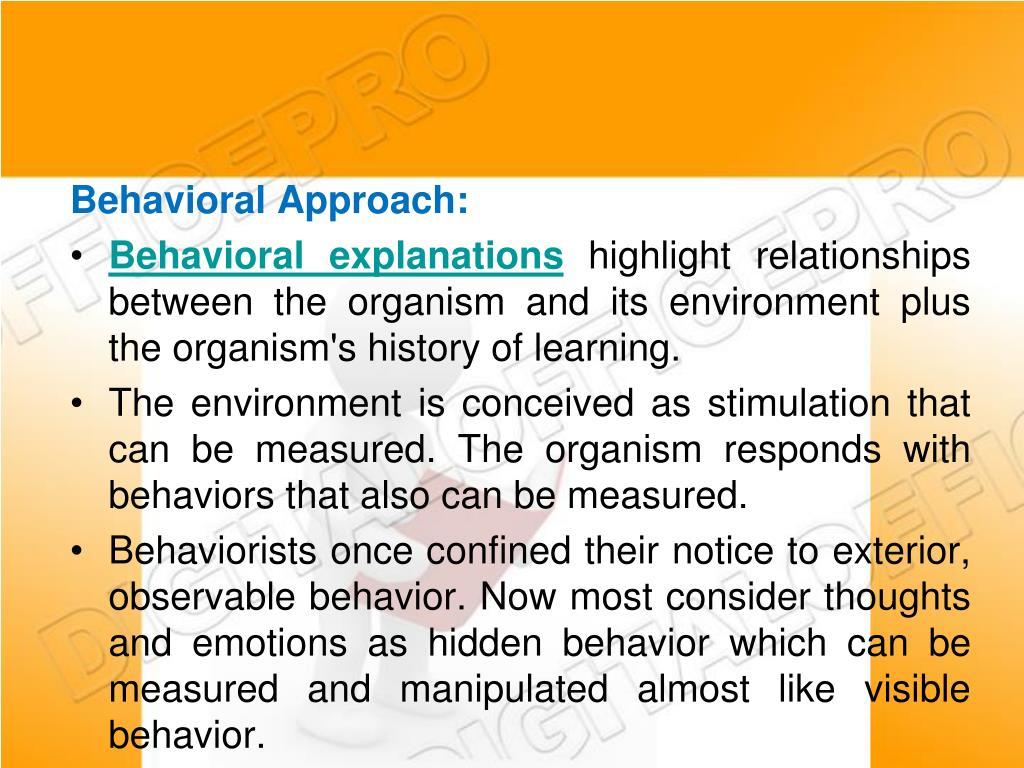 Behavioral Approach: