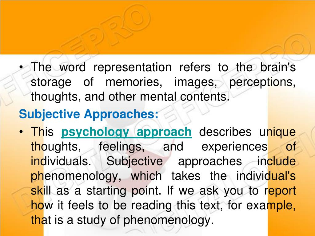 The word representation refers to the brain's storage of memories, images, perceptions, thoughts, and other mental contents.