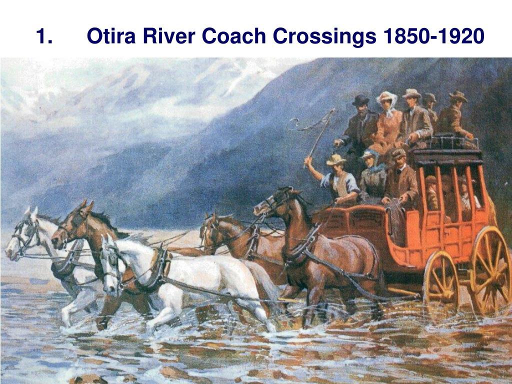 1.Otira River Coach Crossings 1850-1920