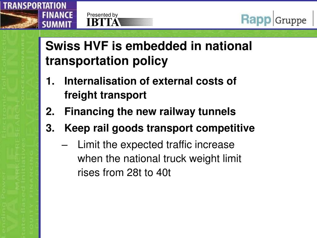 Swiss HVF is embedded in national transportation policy