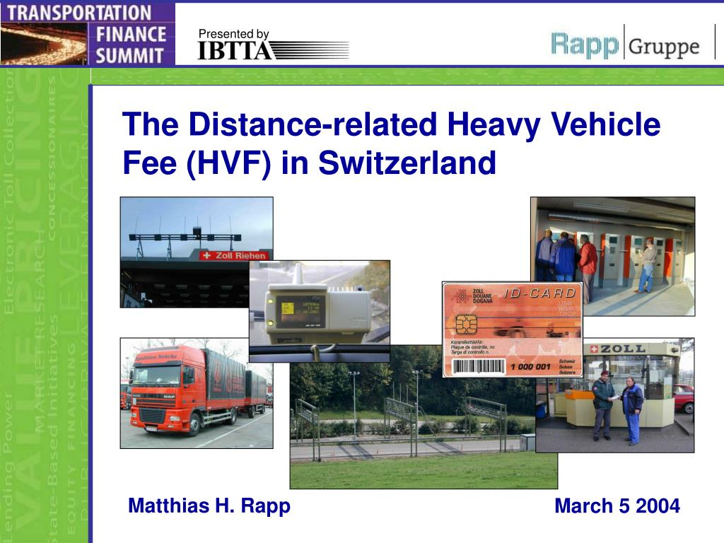 The Distance-related Heavy Vehicle Fee (HVF) in Switzerland