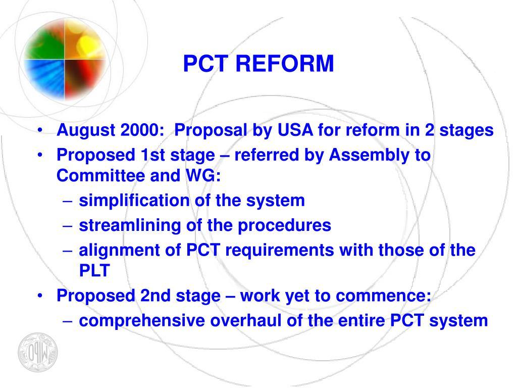 PCT REFORM