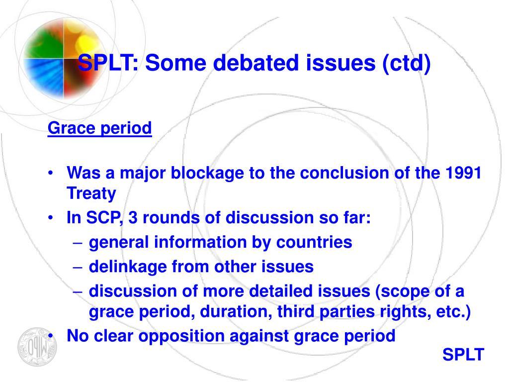 SPLT: Some debated issues (ctd)