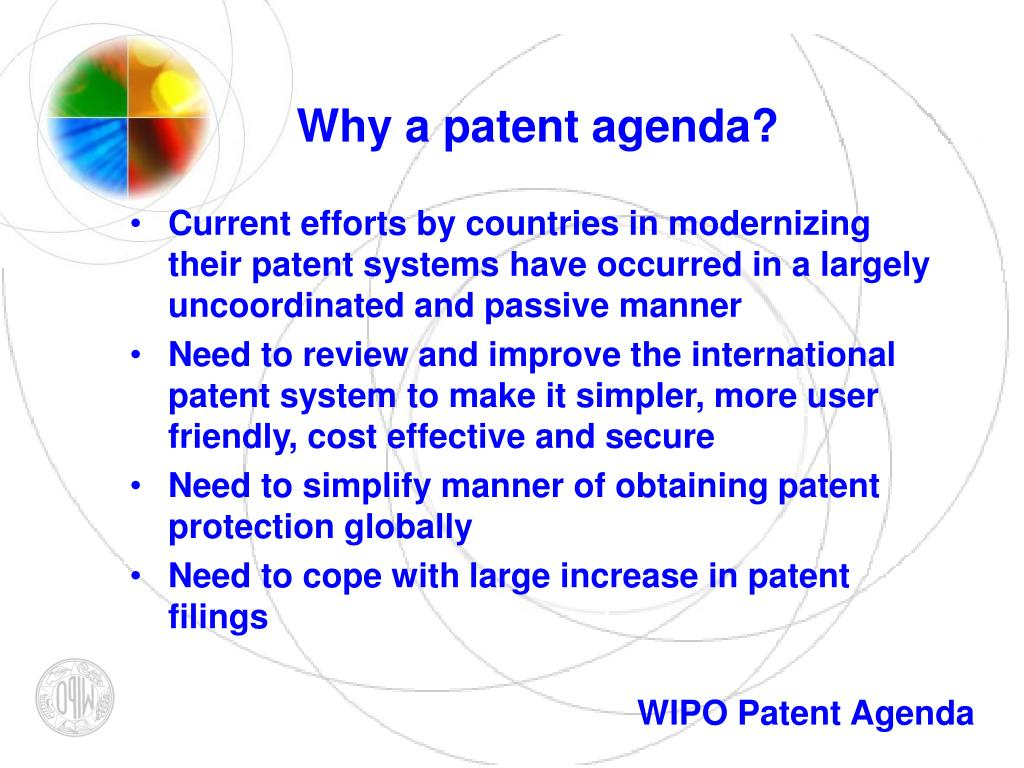 Why a patent agenda?
