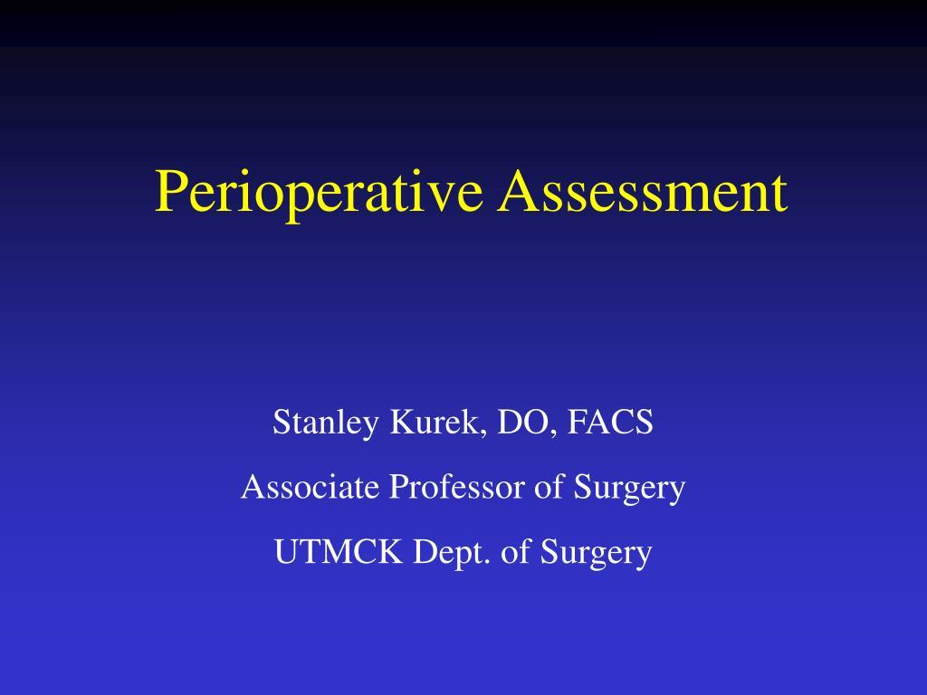 Perioperative Assessment