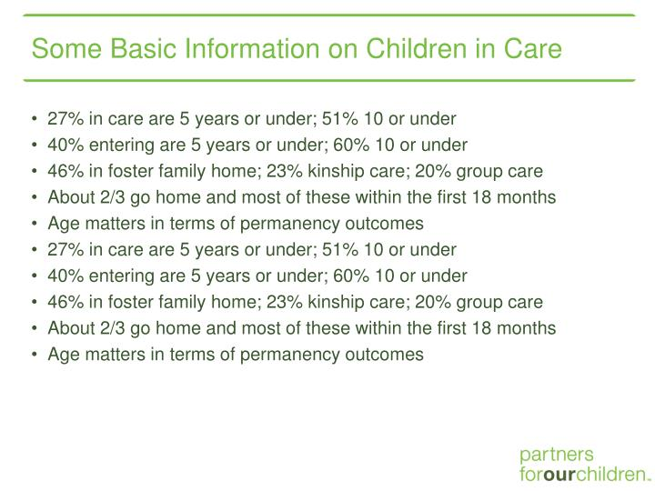 Some Basic Information on Children in Care
