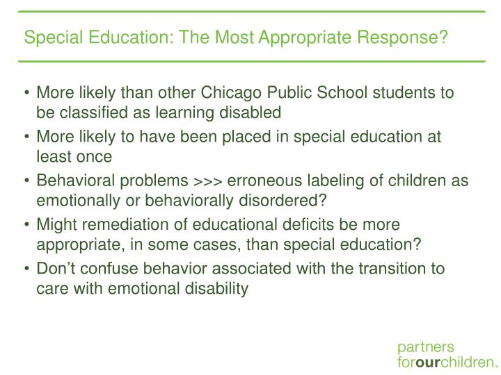 Special Education: The Most Appropriate Response?