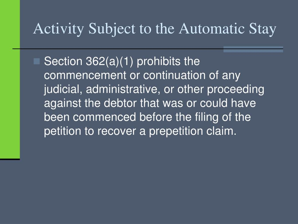 Activity Subject to the Automatic Stay