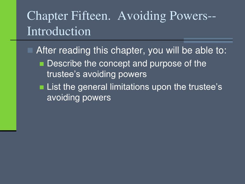 Chapter Fifteen.  Avoiding Powers--Introduction