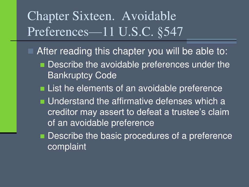 Chapter Sixteen.  Avoidable Preferences—11 U.S.C.