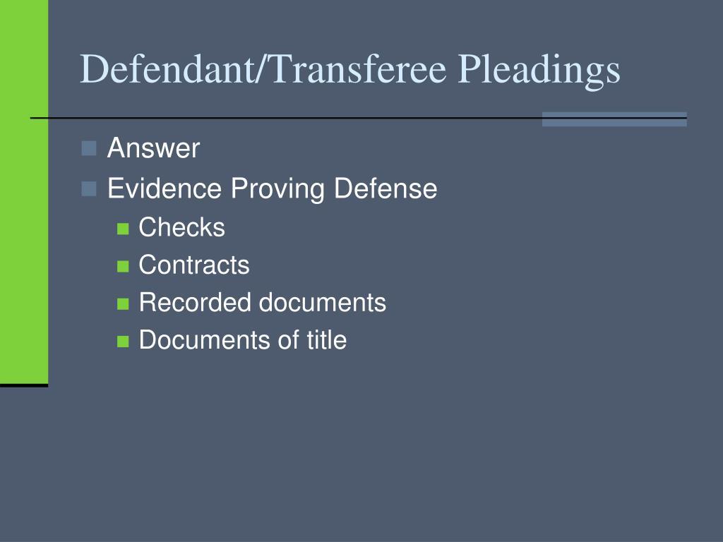 Defendant/Transferee Pleadings