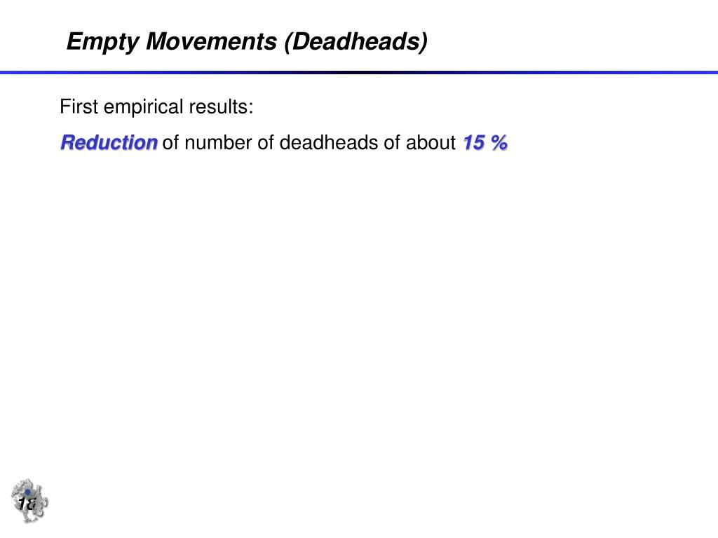 Empty Movements (Deadheads)