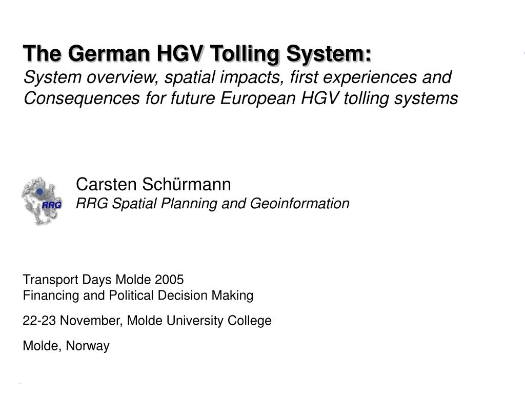 The German HGV Tolling System: