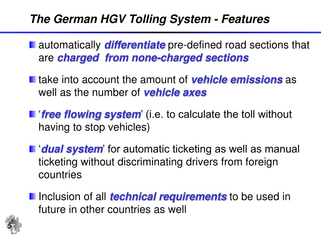 The German HGV Tolling System - Features
