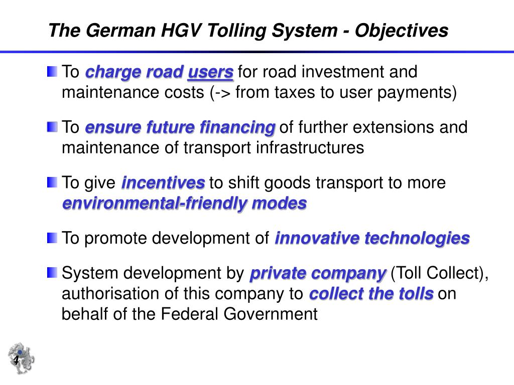 The German HGV Tolling System - Objectives