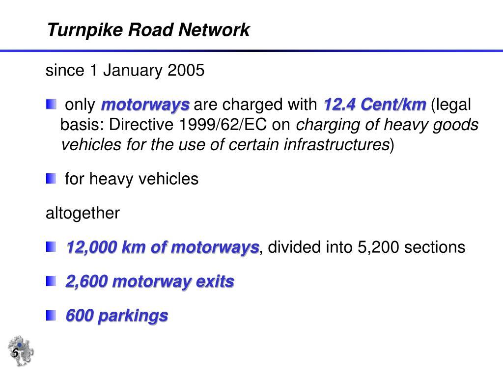 Turnpike Road Network