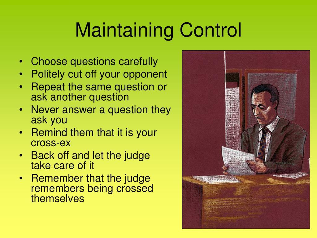 Maintaining Control