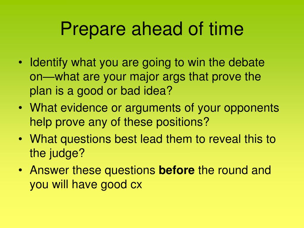 Prepare ahead of time