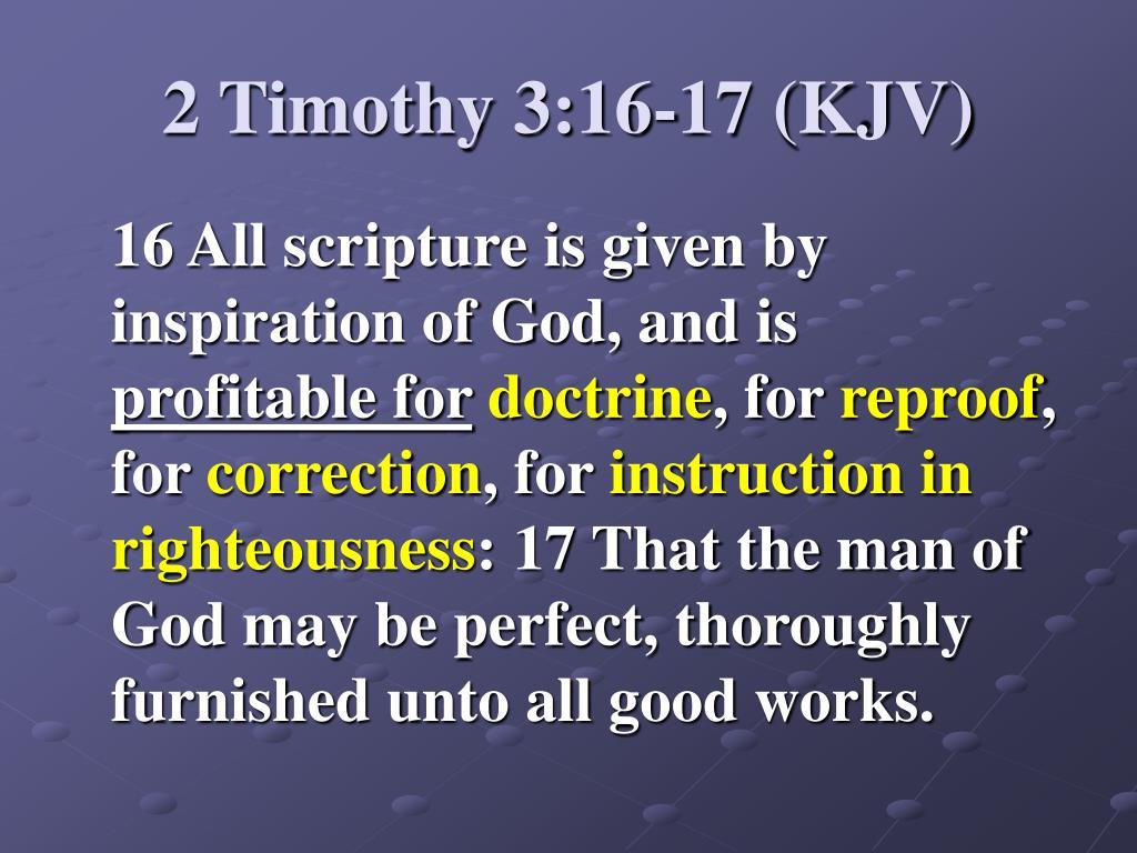 2 Timothy 3:16-17 (KJV)
