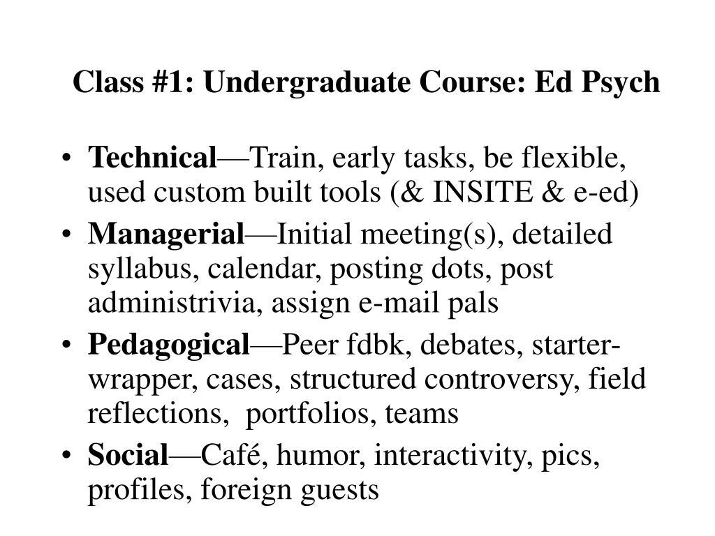 Class #1: Undergraduate Course: Ed Psych