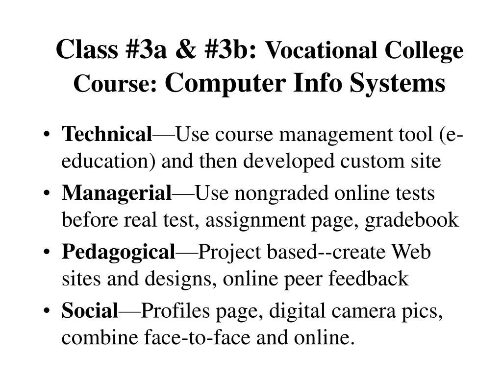 Class #3a & #3b: